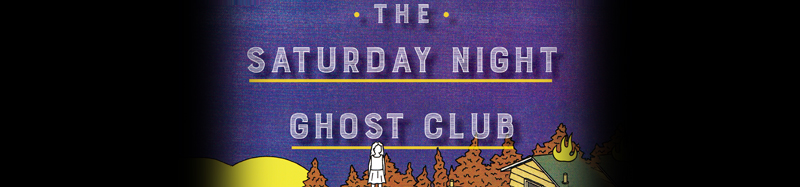 The Saturday Night Ghost Club, by Craig Davidson
